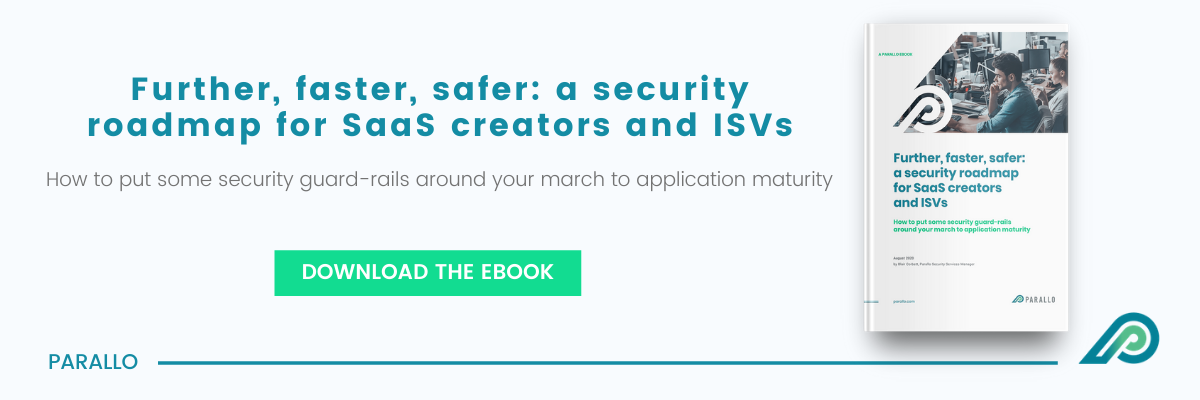 Further, faster, safer_ a security roadmap for SaaS creators and ISVs
